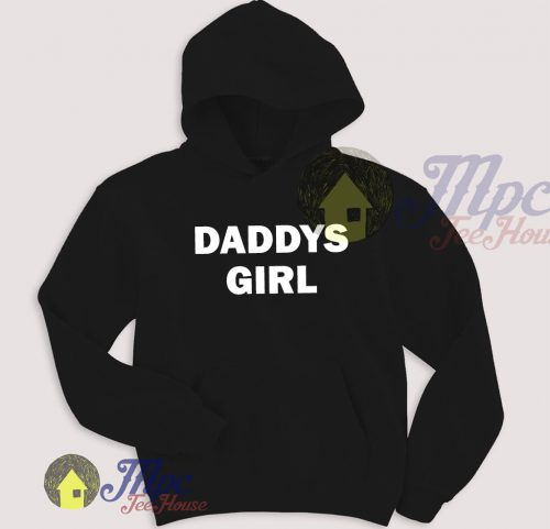 Daddys Girl Unisex Hoodie Fit For Men and Women