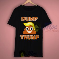 Dump Donald Trump T Shirt
