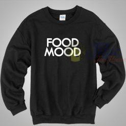 Food Mood Cool Sweatshirt