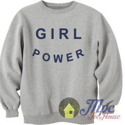 Girl Power Unisex Sweatshirt