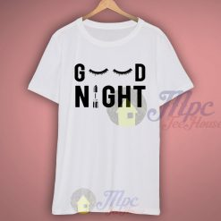 Good Night Mascara T Shirt