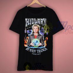 Hillary Runnin Thangs Tour 2016 T Shirt