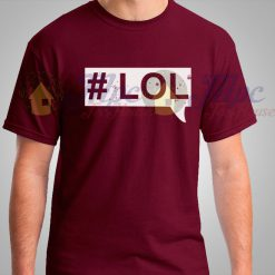 Lol Hashtag Funny T Shirt