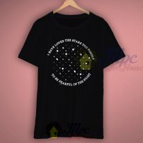 Love Stars Too Fondly Quote T Shirt