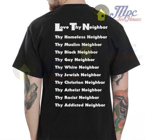 Love Thy Neighbor Quote T Shirt