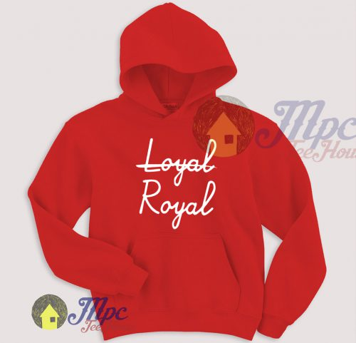 Loyal Royal Unique Pullover Hoodie
