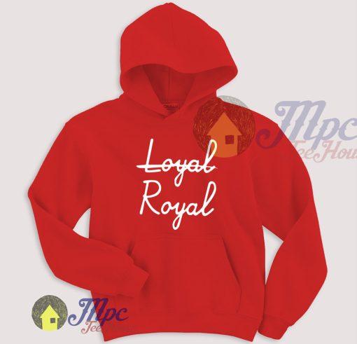 Loyal Royal Unique Pullover Hoodie