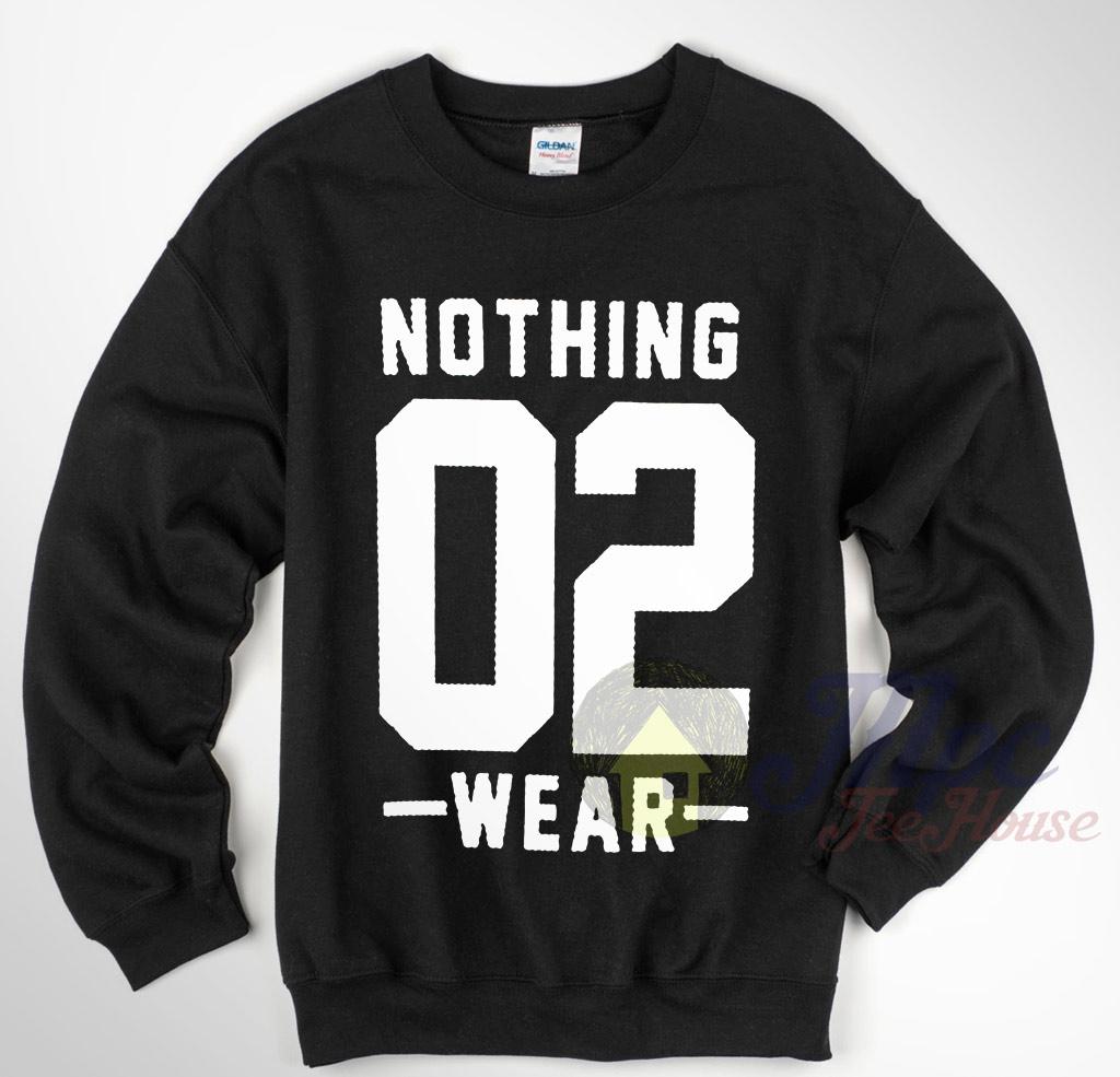 Nothing 02 Sweatshirt Size S-XXL