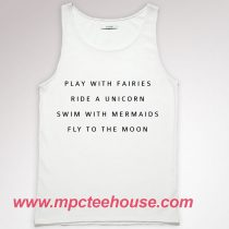 Play with Fairies Ride a Unicorn Unisex Tank Top