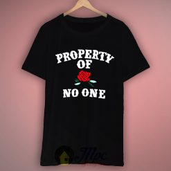 Property Of No One T Shirt