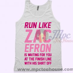 Run Like Zac Efron Tank Top