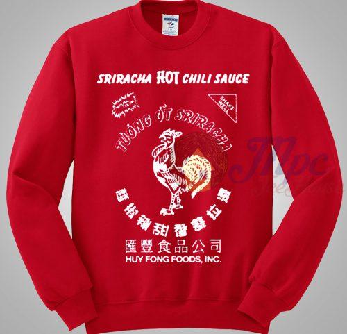 Sriracha Hot Chili Sauce Sweatshirt