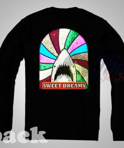 Sweet Dreams Shark Sweatshirt