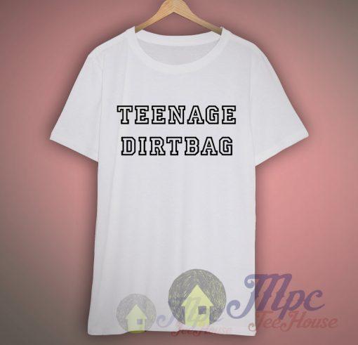 Teenage Dirtbag Lyrics T shirt
