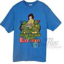 Teenage Mutant Ninja Turtles Quote T Shirt