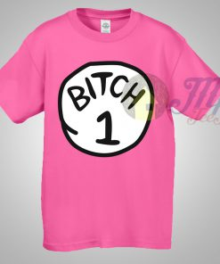 Thing Bitch 1 T Shirt Cute in Pink Shirt