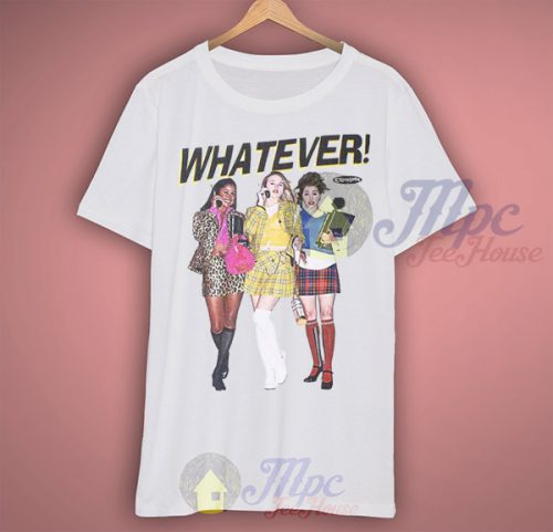 Whatever Clueless Classic Movie T Shirt