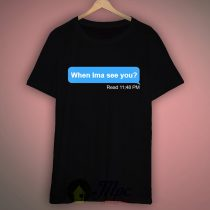 When Ima See You Messenger T Shirt