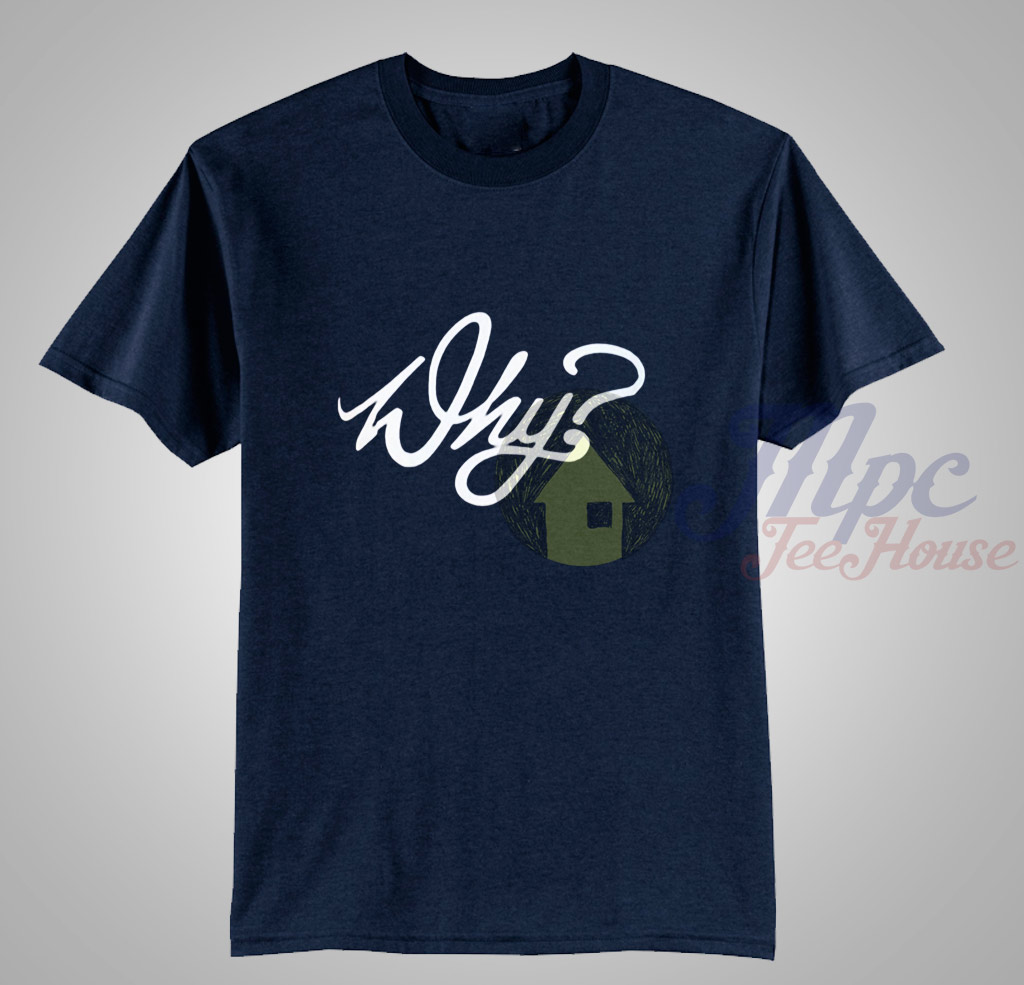 Why T Shirt Available Men and Women Size