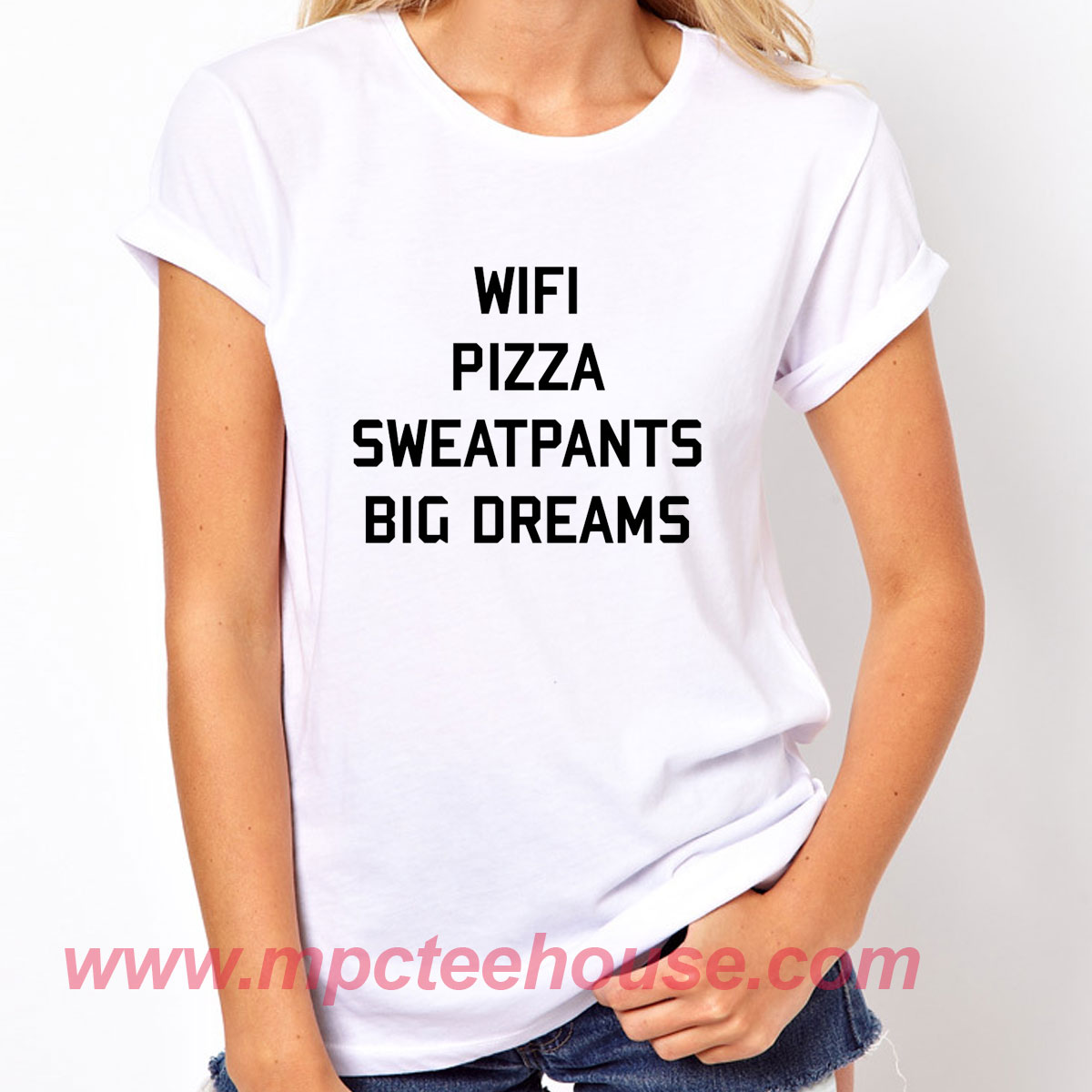 Wifi Pizza Sweatpants Big Dreams T Shirt