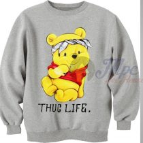Winnie The Pooh Thug Life Sweatshirt