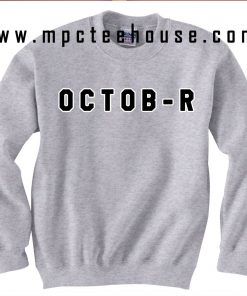 Yolo Ovoxo October Sweatshirt