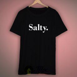 Salty T shirt Size XS, S, M, L, XL, XXL