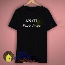 Anti Fuck Boys Haters T Shirt