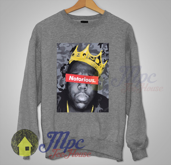 2a4b7f5f Big Notorious Biggie King Hiphop Legend Sweatshirt - Mpcteehouse