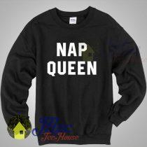 Buy Nap Queen Shirt Unisex Sweatshirt