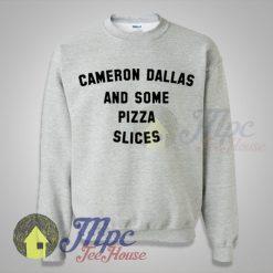 Cameron Dallas And Some Pizza Slices Sweatshirt