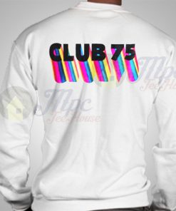 Club 75 Unisex Sweatshirt