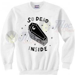 Coffin So Dead Inside Joker Sweatshirt