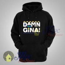 Damn Gina Unisex Hoodie
