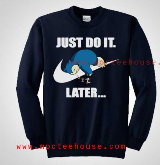 Pokemon Snorlax Just Do It Later Crewneck Sweatshirt
