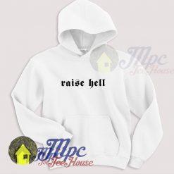 Raise Hell Gothic Hoodie