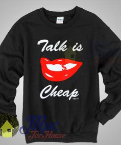 Talk Is Cheap Obey Sweatshirt