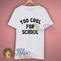 Too Cool For School Graphic Tshirt