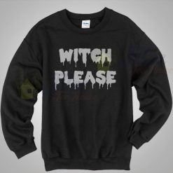 Witch Please Quote Crewneck Sweatshirt