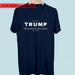 Donald Trump Make America Great Again T Shirt