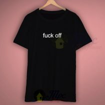 F*ck Off Men Women T Shirts
