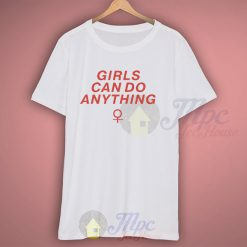 Girls Can Do Anything Graphic T Shirt