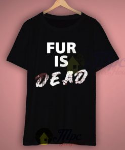 Peta Fur Is Dead Campaign T Shirt
