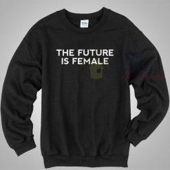 The Future Is Female Black Sweatshirt