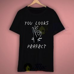 You Looks Perfect Ed Sheeran Lyric T Shirt