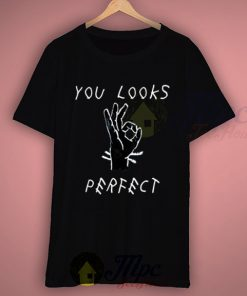 You Looks Perfect Ed Sheeran Lyric T Shirt