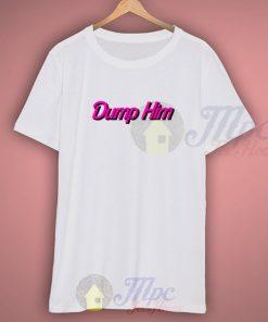 Dump Him Britney T Shirt Style