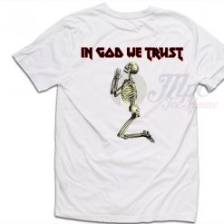 In God We Trust Skull T Shirt For Men and Women