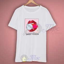 Lollipop Sweet Poison Cute Girl T Shirt Saying