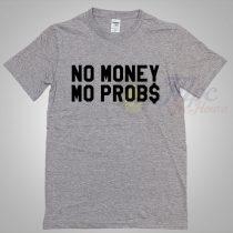The Notorious Big No Money Mo Problem T Shirt
